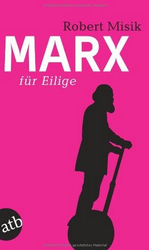 MARX FÜR EILIGE